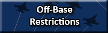 Off-Base Restrictions